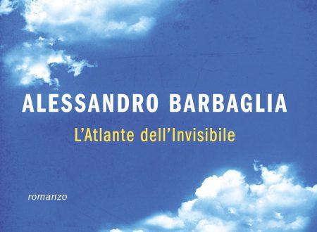 L'atlante dell'invisibile di Alessandro Barbaglia!