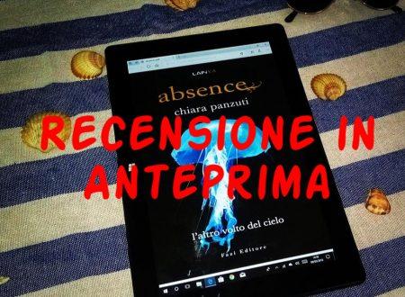 [RECENSIONE IN ANTEPRIMA] Absence: L'altro volto del cielo di Chiara Panzuti!