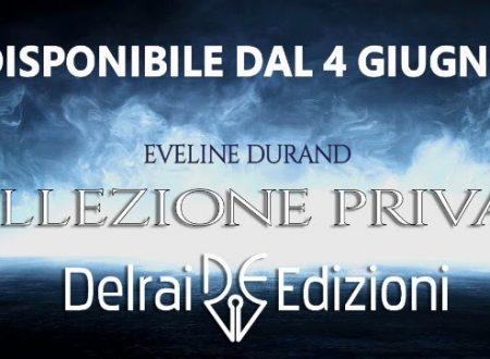 """[ANTEPRIMA] """"Collezione privata"""" di Eveline Durand!"""