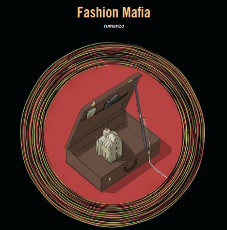 """Novità Nero Italiano: """"Fashion mafia"""" di Timothy Casanova in libreria!"""