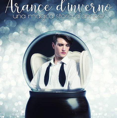 "[ANTEPRIMA] ""Arance d'inverno – una magica storia d'amore"" di Marie Sexton !"
