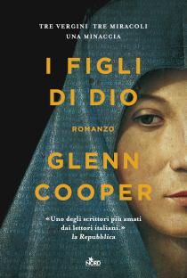 [ANTEPRIMA] I FIGLI DI DIO di Glenn Cooper!