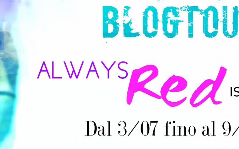 "[BLOGTOUR] Tappa #6: Recensione di ""Always Red""  di Isabelle Ronin!"