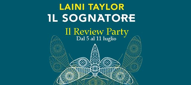 "[REVIEW PARTY] ""Il Sognatore"" di Laini Taylor!"