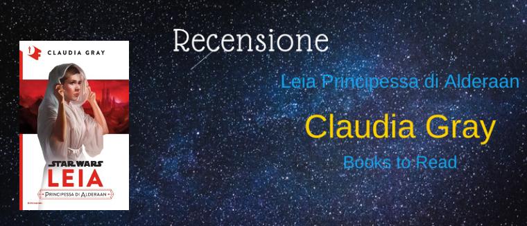 "[RECENSIONE] ""Leia Principessa di Alderaan"" di Claudia Gray!"