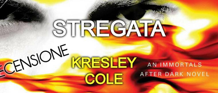 """[RECENSIONE] """"Stregata"""" di Kresley Cole!"""