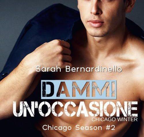 """[ANTEPRIMA]  """"Chicago Winter – Dammi un'occasione"""" di Sarah Bernardinello!"""