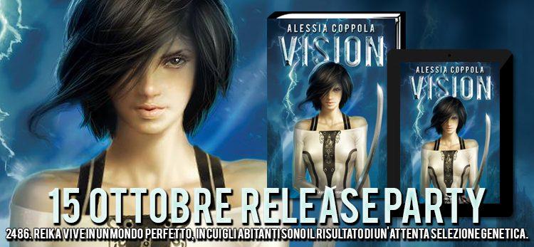 """[RELEASE PARTY] """"Vision"""" di Alessia Coppola!"""