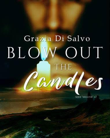 """[ANTEPRIMA] """"Blow out the candles"""" di Grazia Di Salvo!"""
