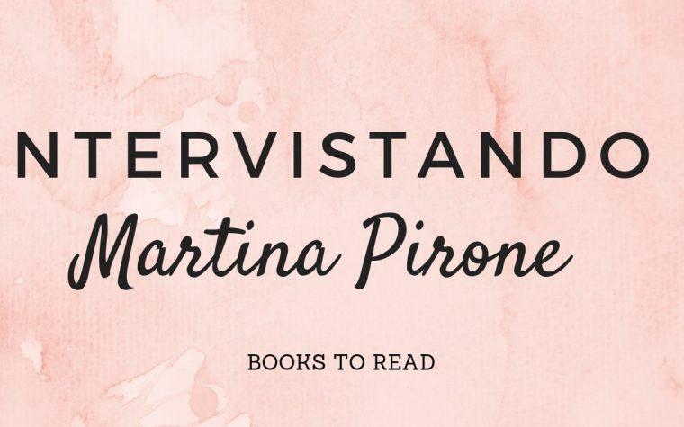[INTERVISTANDO] Martina Pirone!
