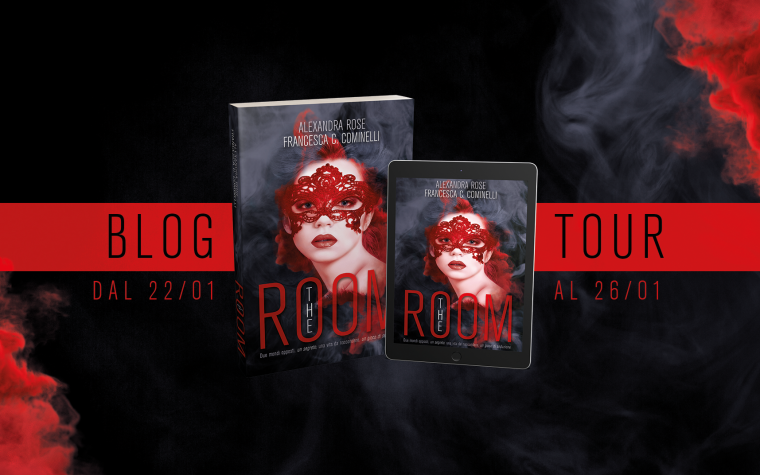 "[BLOGTOUR] PLAYLIST + RECENSIONE ""The Room"" Di Francesca Cominelli e Alexandra Rose!"