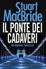 Il Ponte dei cadaveri di Stuart MacBride!
