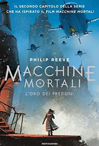 [REVIEW TOUR] Macchine Mortali – L'oro dei predoni di Philip Reeve!