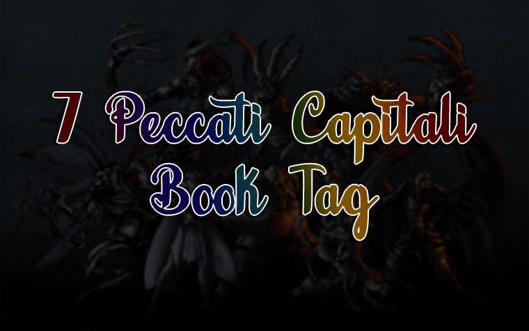 [BOOKTAG LA GILDA DELLE BLOGGER] 7 Peccati Capitali!