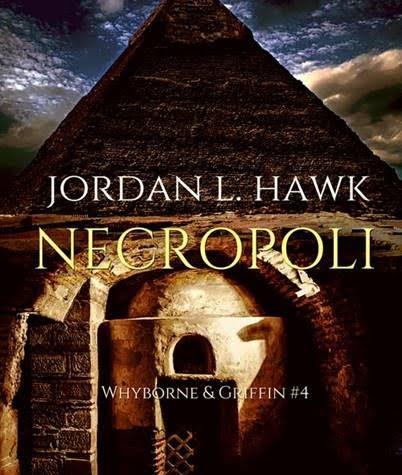 "[ANTEPRIMA] ""Necropoli"" di Jordan L. Hawk!"
