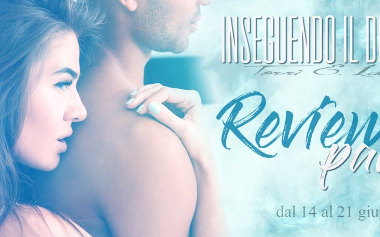 [REVIEW PARTY] Inseguendo il Destino di Terri E. Laine!