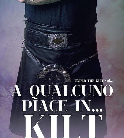 [ANTEPRIMA] A qualcuno piace in… Kilt di Giuditta Ross!