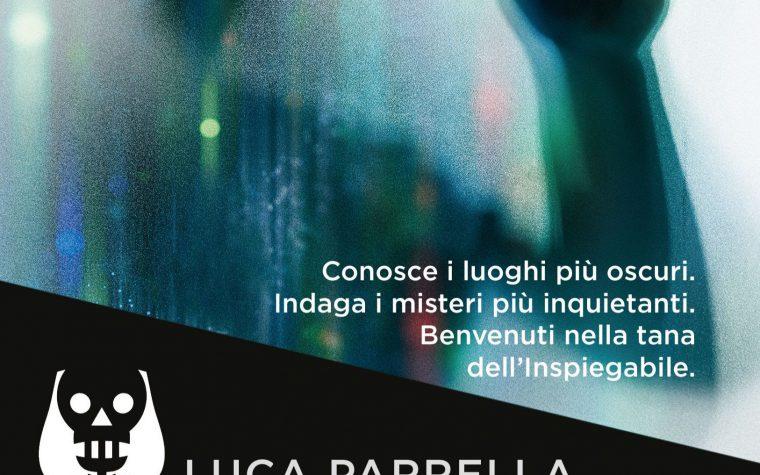 L'Inspiegabile di Luca Parrella!