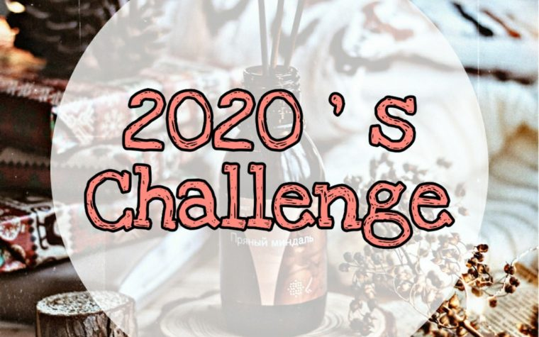 2020′ s Challenge!