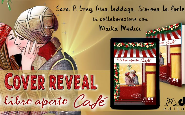 [COVER REVEAL] A libro aperto Café di  Sara P. Grey, Simona La Corte, Gina Laddaga