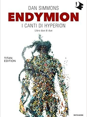 [REVIEW TOUR] Endymion: I Canti di Hyperion volume due.