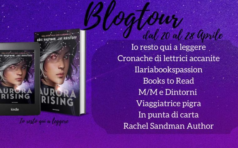 [BLOGTOUR AURORA RISING] I Team all'interno della storia!