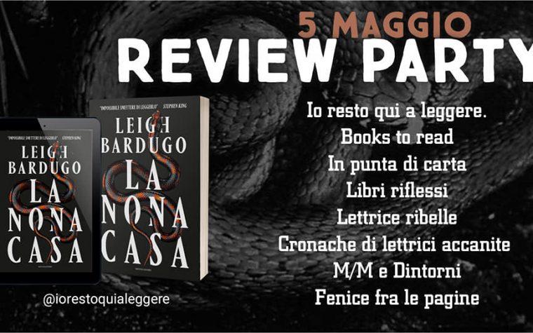 [REVIEW PARTY] La Nona Casa di Leigh Bardugo!