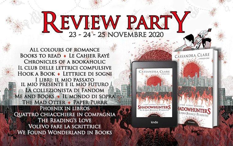 [REVIEW PARTY] Il Libro Bianco Perduto di Cassandra Clare e Wesley Chu!