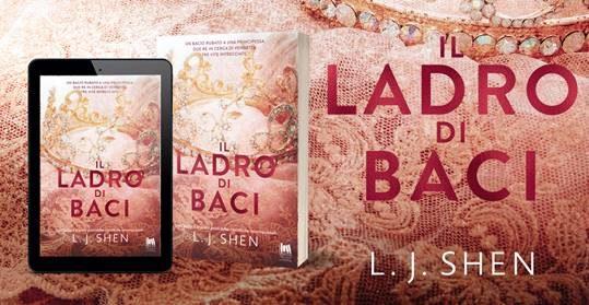 [ANTEPRIMA] IL LADRO DI BACI di  L.J. Shen!