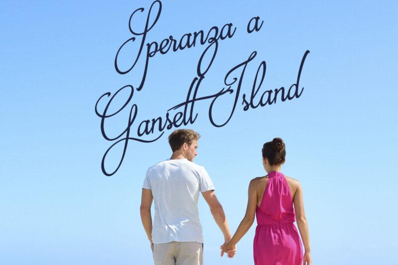 SPERANZA A GANSETT ISLAND di MARIE FORCE!